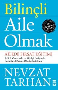 """Prof. Dr. Tarhan'dan başucu kitabı """"Bilinçli Aile Olmak"""" çıktı."""